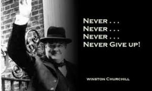 Winston Churchill - Never Give Up